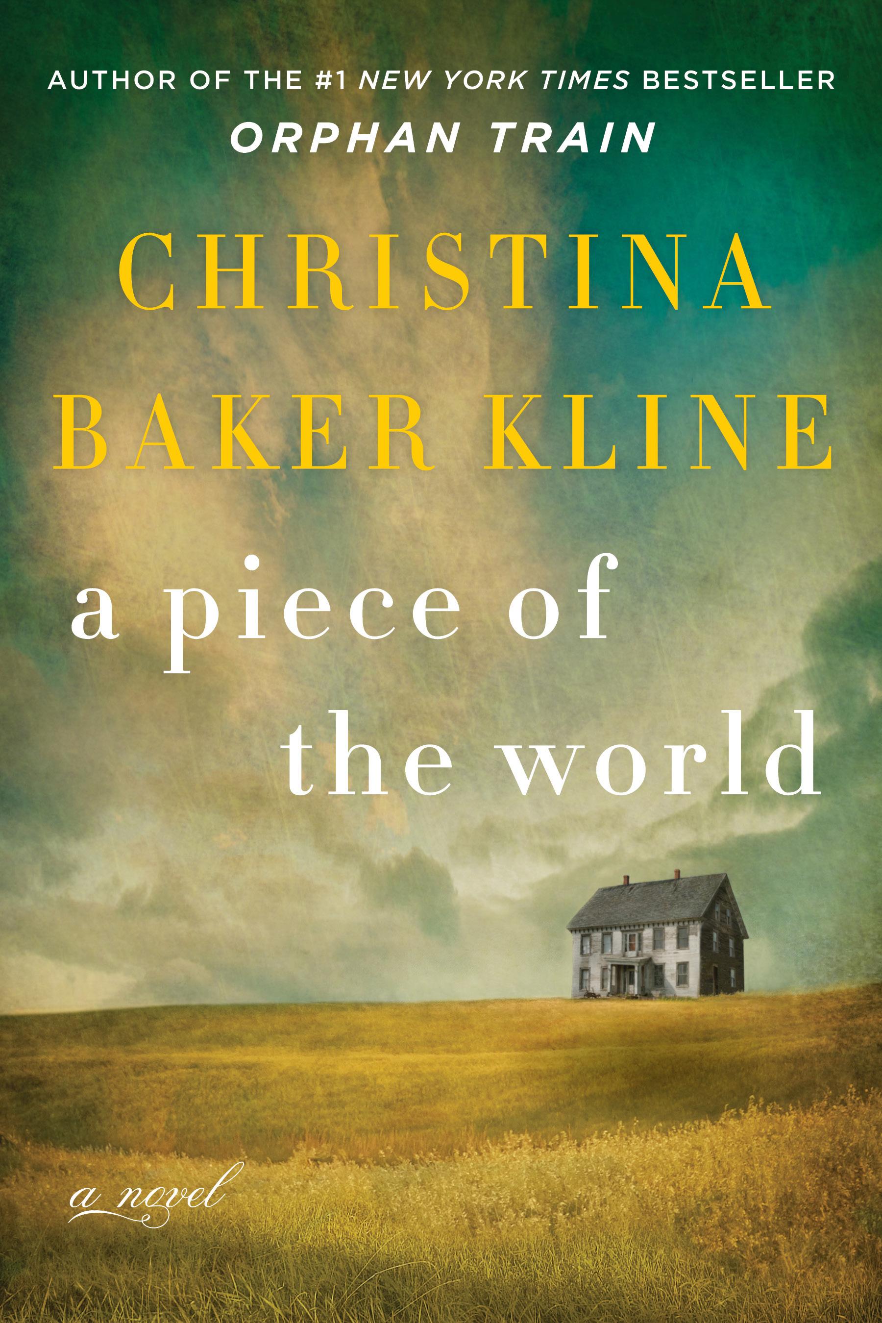 dbb7943d88d A Piece of the World by Christina Baker Kline