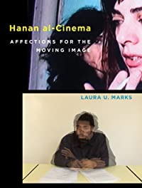 Hanan Al-Cinema: Affections for the Moving Image