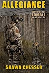 Allegiance (Surviving the Zombie Apocalypse, #5)