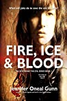 Fire, Ice & Blood: The Story of Jake and Holly Book I (Revenging the Evil Series)
