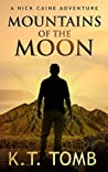 Mountains of the Moon (Nick Caine #8)