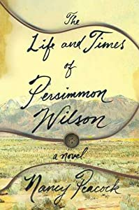 The Life and Times of Persimmon Wilson