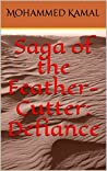 Saga of the Feather-Cutter: Defiance