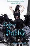 Cauldron Bubble (Toil & Trouble #1)