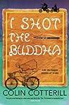 I Shot the Buddha (Dr. Siri Paiboun #11)