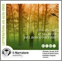 Il segreto del bosco vecchio by Dino Buzzati
