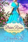 Briar Rose (Everland Ever After, #6)
