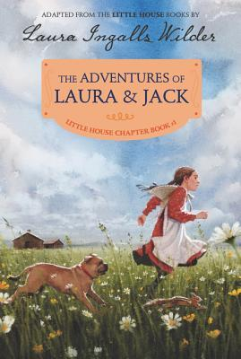 The Adventures of Laura  Jack: Reillustrated Edition