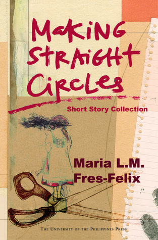 Making Straight Circles: Short Story Collection