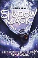 Shadow Magic (Shadow Magic, #1)