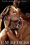 Amber & Lochlann (Flesh & Blood #1)