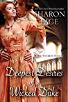 Deepest Desires of a Wicked Duke (The Wicked Dukes, #3)