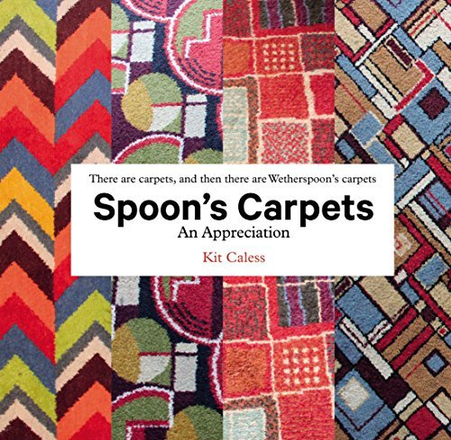 Spoons Carpets: An Appreciation Kit Caless
