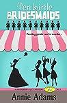 Ten Little Bridesmaids: Episode 1 (Ten Little Bridesmaids #1)