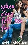 When Zoey Fell Too Far
