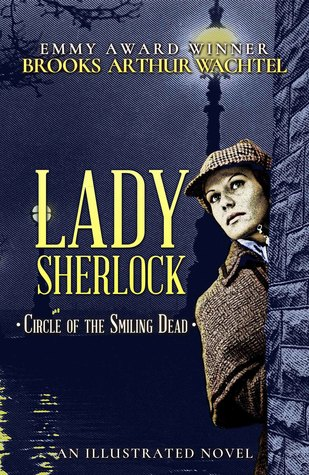 Lady Sherlock: Circle of the Smiling Dead