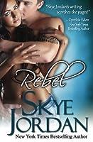 Rebel (Renegades, #2)