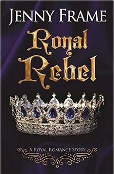 Royal Rebel (Royal Romance, #2)