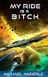 My Ride is a Bitch (The Kurtherian Gambit, #13)
