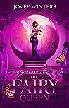 The Fairy Queen (The Dark Queens, #6)