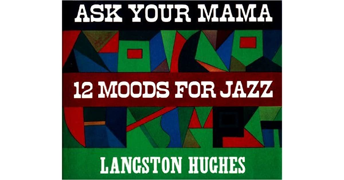 Ask your mama 12 moods for jazz by langston hughes fandeluxe Images
