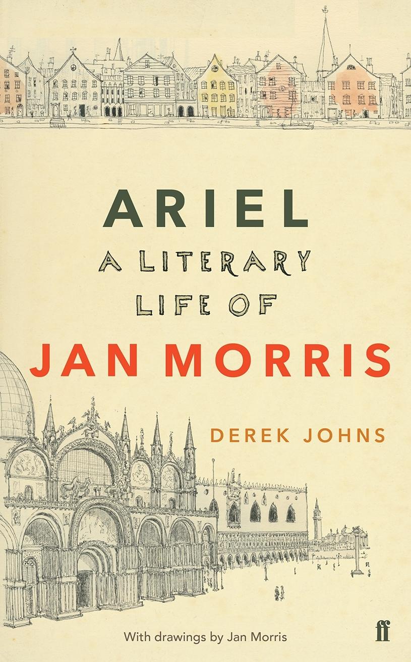 Ariel A Literary Life of Jan Morris