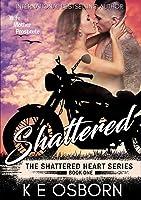 Shattered (Shattered Heart, #1)