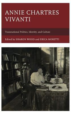 Annie Chartres Vivanti: Transnational Politics, Identity, and Culture