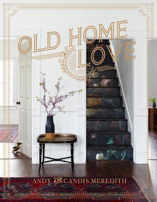 Old Home Love by Andy Meredith