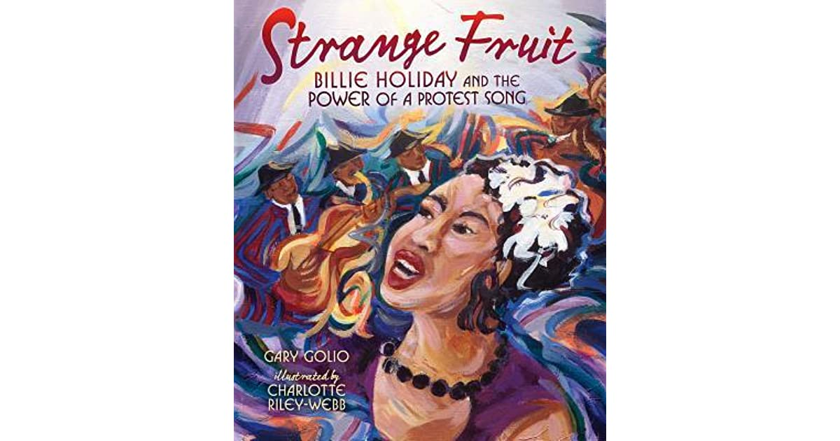Strange Fruit Billie Holiday And The Power Of A Protest Song By