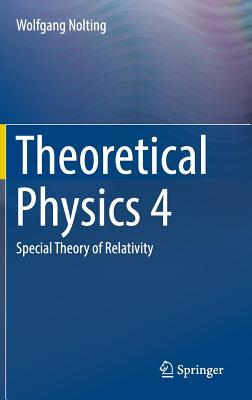 Theoretical Physics 4 Special Theory of Relativity