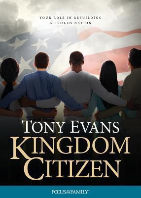 Kingdom Citizen by Tony Evans