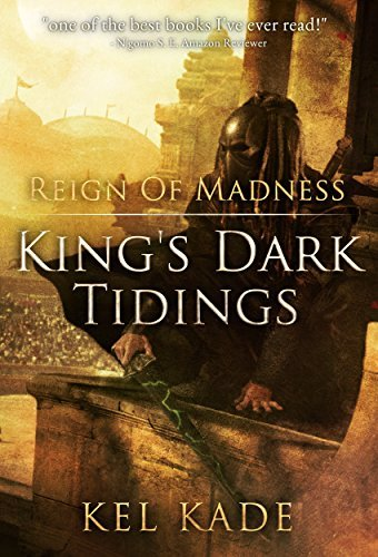 Reign of Madness by Kade Kel