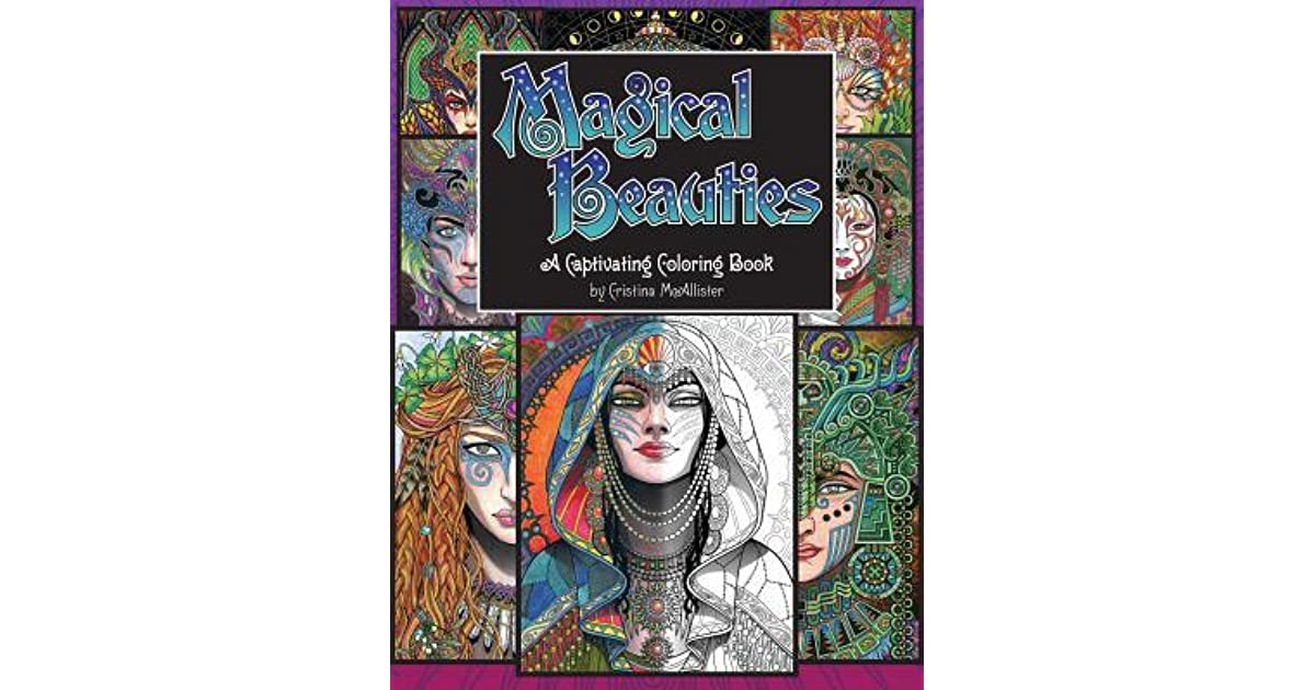 Christine Aldridge's review of Magical Beauties: A Captivating Coloring Book