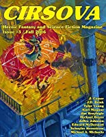 Cirsova #3: Heroic Fantasy and Science Fiction Magazine