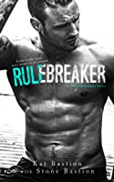 Rule Breaker (Unbreakable #2)