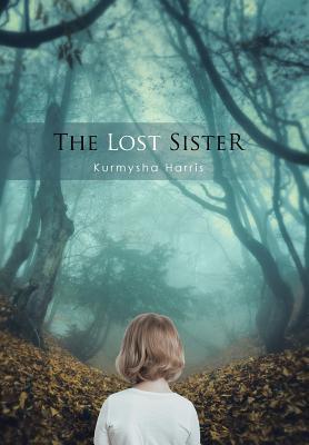 The Lost Sister Kurmysha Harris