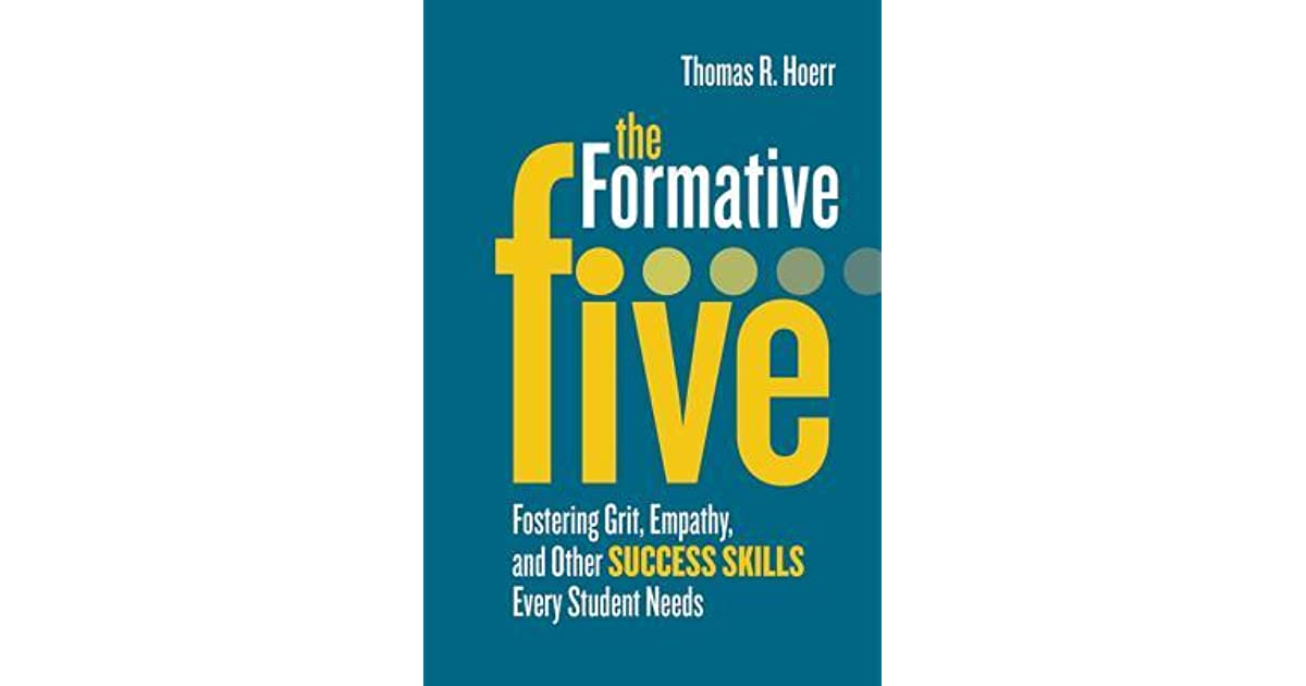 Resources On Fostering Grit >> The Formative Five Fostering Grit Empathy And Other Success