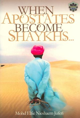 When Apostates Become Shaykhs....