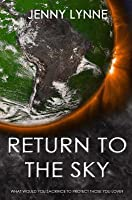 Return to the Sky (Above the Sky #2)