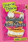 Sandwich à la crème glacée (Le journal de Dylane, #4)