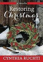 Restoring Christmas: A Novella