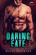 Daring Fate