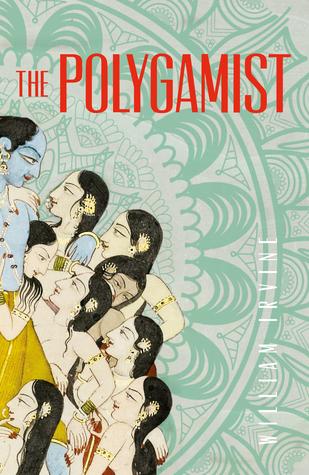 The Polygamist by William   Irvine
