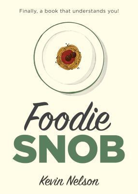 Foodie Snob