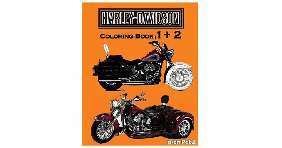 Harley-Davidson: Coloring Book 1+2: Sketch Coloring Book By NOT A BOOK