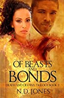 Of Beasts and Bonds (Death and Destiny #2)