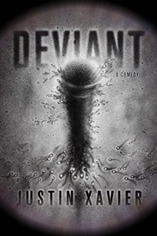 Deviant: A Comedy