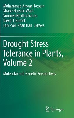 Drought Stress Tolerance in Plants, Vol 2: Molecular and Genetic Perspectives