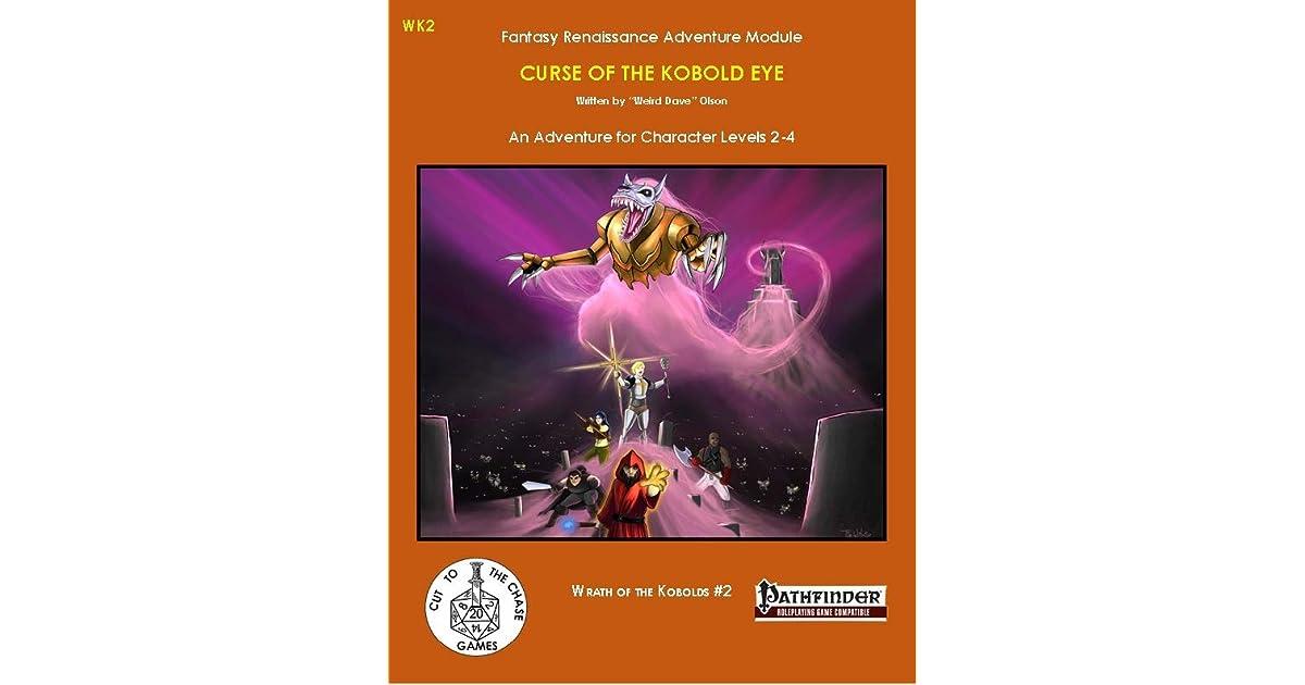 Curse of the Kobold Eye (WK2) by Dave Olson
